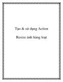 Tạo & sử dụng Action Resize ảnh hàng loạt