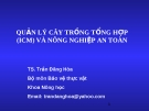 Quản lý cây trồng tổng hợp (ICM) và nông nghiệp an toàn - TS. Trần Đăng Hòa