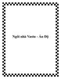 Ngôi nhà Vastu - Ấn Độ