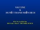 VACCINE & HUYẾT THANH MIỄN DỊCH