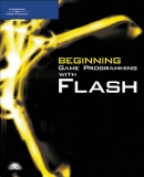 Beginning Game Programming with Flash
