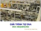 GIẢI TRÌNH TỰ DNA