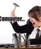 10 nguyên nhân khiến máy tính chạy chậm và cách khắc phục