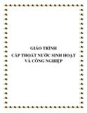 Giáo trình Cấp thoát nước sinh hoạt và công nghiệp - Nguyễn Lan Phương