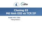 Mạng máy tính - Chương 3 Mô hình OSI và TCP/IP