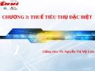 Bài giảng thuế nhà nước - Chương 3 Thuế thu nhập đặc biệt  ( TS. Nguyễn Thị Mỹ Linh)