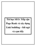 Tôi học SEO: Tiếp cận Page Rank và xây dựng Link building – bất ngờ và cạm bẫy