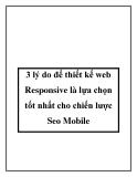 3 lý do để thiết kế web Responsive là lựa chọn tốt nhất cho chiến lược Seo Mobile