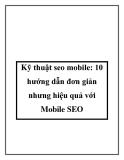 Kỹ thuật seo mobile: 10 hướng dẫn đơn giản nhưng hiệu quả với Mobile SEO