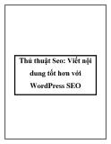 Thủ thuật Seo: Viết nội dung tốt hơn với WordPress SEO