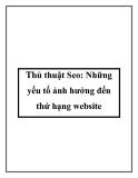 Thủ thuật Seo: Những yếu tố ảnh hưởng đến thứ hạng website