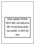 Kinh nghiệm Mobile SEO: Hãy cẩn thận hơn đối với nội dung dành cho mobile và SEO tốt hơn