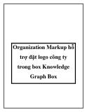 Organization Markup hỗ trợ đặt logo công ty trong box Knowledge Graph Box