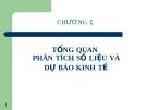 Dự báo trong kinh doanh - Tổng quan phân tích số liệu và dự báo kinh tế ( Phùng Thanh Bình)