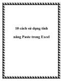 10 cách sử dụng tính năng Paste mới  trong Excel