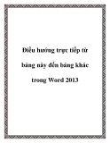 Điều hướng trực tiếp từ bảng này đến bảng khác trong Word 2013