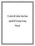 3 cách chèn văn bản ngoài lề trang trong Word
