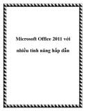Microsoft Office 2011 với nhiều tính năng hấp dẫn