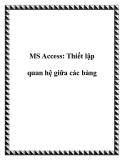 MS Access: Thiết lập quan hệ giữa các bảng