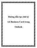Các hướng dẫn tạo chữ ký với Business Card trong Outlook