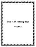 Đếm số ký tự trong đoạn văn bản