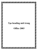 Tạo heading mới trong Office 2003