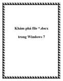 Khám phá về file *.docx trong Windows 7