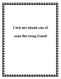 Cách mở nhanh cửa sổ soạn thư trong Gmail