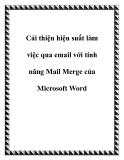 Cải thiện hiệu suất làm việc qua email với tính năng  Mail Merge mới của Microsoft Word