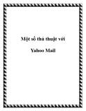 Một số thủ thuật với Yahoo Mail