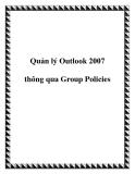Quản lý Outlook 2007 thông qua Group Policies