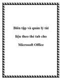 Biên tập và quản lý tài liệu theo thẻ tab cho Microsoft Office