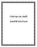 Cách tạo các chuỗi AutoFill trên Excel
