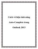 Cách vô hiệu tính năng Auto-Complete trong Outlook 2013