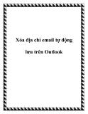Xóa địa chỉ email tự động lưu trên Outlook