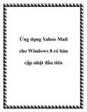 Ứng dụng Yahoo Mail cho Windows 8 có bản cập nhật đầu tiên