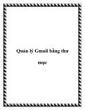 Quản lý Gmail bằng thư mục