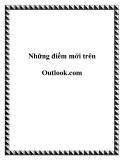 Những điểm mới trên Outlook.com