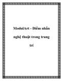 ModulArt - Điểm nhấn nghệ thuật trong trang trí