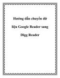 Hướng dẫn chuyển dữ liệu Google Reader sang Digg Reader