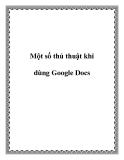 Một số thủ thuật khi dùng cho Google Docs