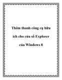 Thêm thanh công cụ hữu ích cho cửa sổ Explorer cho Windows 8
