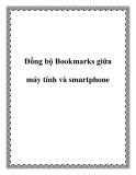 Đồng bộ Bookmarks giữa máy tính và smartphone