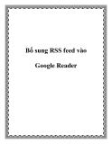 Bổ sung RSS feed vào Google Reader