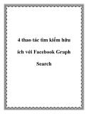 4 thao tác tìm kiếm hữu ích với Facebook Graph Search