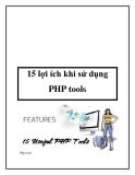 15 lợi ích khi sử dụng PHP toolsPhp tools