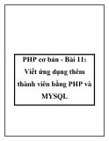 PHP cơ bản - Bài 11: Viết ứng dụng thêm thành viên bằng PHP và MYSQL