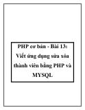 PHP cơ bản - Bài 13: Viết ứng dụng sửa xóa thành viên bằng PHP và MYSQL