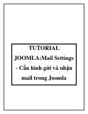 TUTORIAL JOOMLA:Mail Settings - Cấu hình gửi và nhận mail trong Joomla