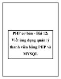 PHP cơ bản - Bài 12: Viết ứng dụng quản lý thành viên bằng PHP và MYSQL